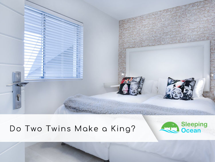 Do Two Twins Make A King Sleepingocean, 2 Twin Beds Make A Queen Or King