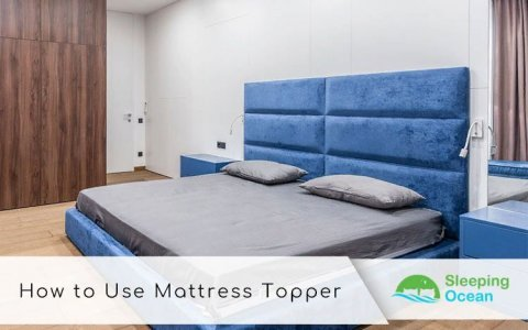 How-to-Use-a-Mattress-Topper-Properly